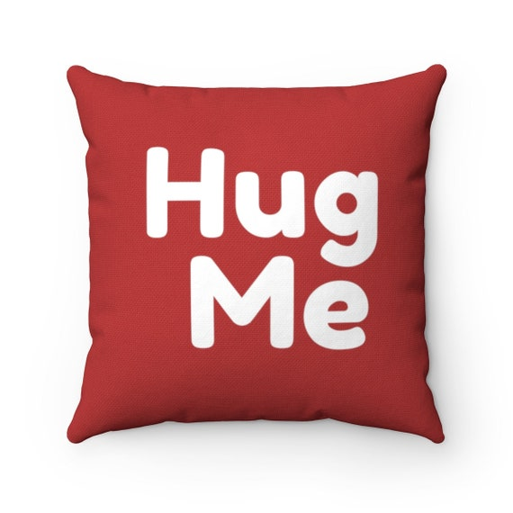 Sometimes You Just Need A Hug Spun Polyester Square Pillow
