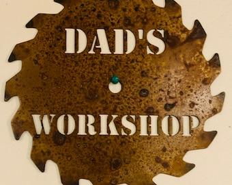 Saw Blade Workshop/Garage Sign Rusted,Blued or Powder Coated