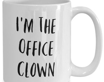 I'm the office clown and I like to drink coffee from my white ceramic coffee mug I got from my secret santa,