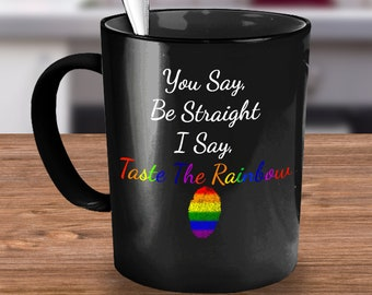 Taste the Rainbow, LGBT, Lesbian, Bisexual, Gay, Transgender, coffee mug, life, gay pride, coffee cup, support, gay rights, LGBT rights