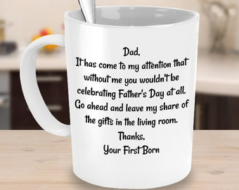 First Born, fathers day, father, birthday, birthday gift, dad, mug, Coffee cup, dad mug, unique fathers day gift, step dad, step dad gift