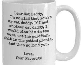 Dear cat daddy funny white ceramic coffee mug