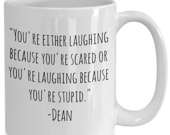 "Supernatural ""laughing"" Dean coffee mug"