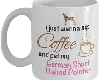 I Love Coffee And My German Short Haired Pointer White Ceramic Coffee Mug Gift For Pet Lover
