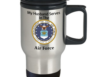 My husband serves in the air force silver stainless steel travel mug Veteran, service men, service women,heroes, day, 4th of July,memorial