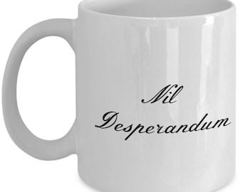 Never Despair White Ceramic Coffee Mug