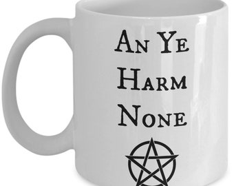 An Ye Harm None White Ceramic Coffee Mug