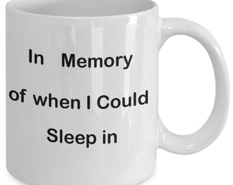 A Mug for coffee or tea In Memory of Sleep. A mug to give to your friend for any ocassion