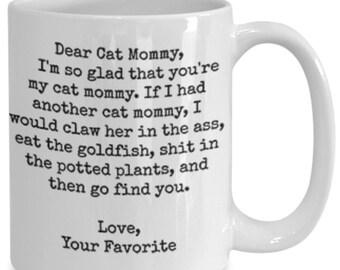 Dear cat mommy funny white ceramic coffee mug