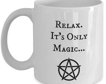 Relax It's Only Magic White Ceramic Coffee Mug