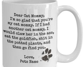 Personalized dear cat mommy funny white ceramic coffee mug