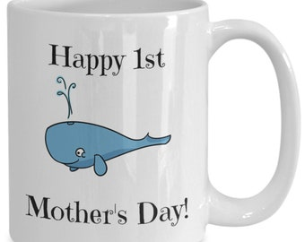 Happy 1st mother's day coffee mug whale2
