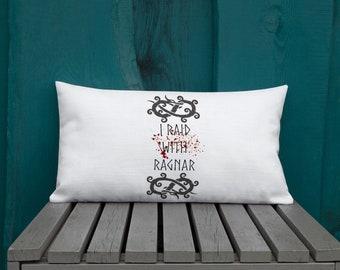 I Raid With Ragnar Throw Pillow