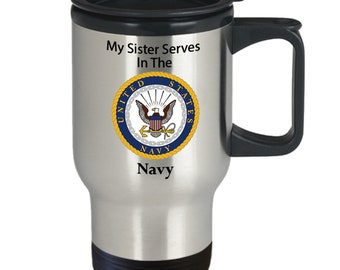 My sister serves in the navy silver stainless steel travel mug Veteran, service men, service women,heroes, day, 4th of July,memorial