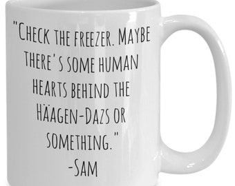 "Supernatural ""check the freezer"" Sam coffee mugs"
