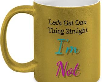 One Thing Straight, LGBT, Lesbian, Bisexual, Gay, Transgender, coffee mug, life, gay pride, coffee cup, metallic, gay rights, LGBT rights
