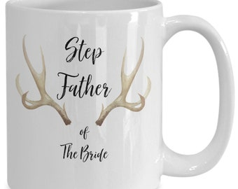 Step father of the bride White Ceramic Coffee Mug |Wedding Gift | Engagement Gift | Anniversary| Newly Weds| Couple| Bride| Groom|