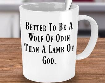 Wolf Of Odin White Mug A Great Mug Choice For Anyone Badass Enough To Call Odin Dad Great Viking Mythology Gift Idea