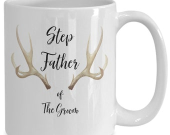 Step father of the groom White Ceramic Coffee Mug |Wedding Gift | Engagement Gift | Anniversary| Newly Weds| Couple| Bride| Groom|
