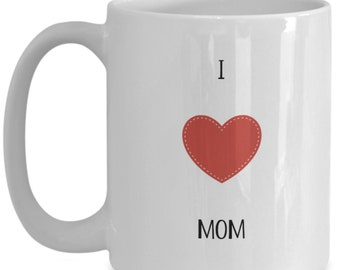 I love mom | Mothers Day Mug | Mother's Day Gift | Gift from Son Or Daughter | Funny Gift For Mom | Mug for Mom | Gift for Mom