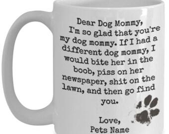 Personalized dear dog mommy funny white ceramic coffee mug