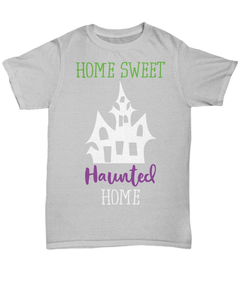 Home sweet haunted home halloween dark unisex t-shirt image 0