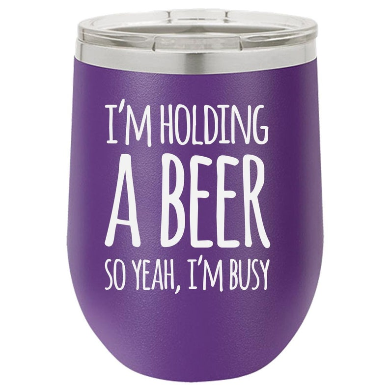 Funny Beer Tumbler Funny Wine Tumbler Engraved Beer Glass image 0