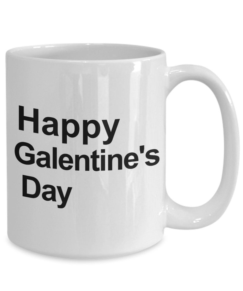 Galantine' Day Coffee Mug  BFF Gifts  Gift for Women to image 0