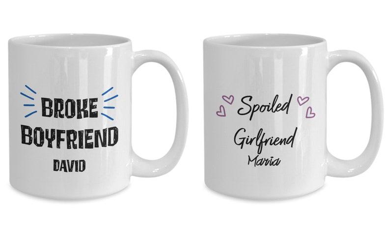 Personalized Couple Gift  Broke Boyfriend & Spoiled image 0