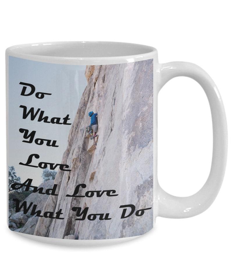 Motivational Mug  Do What You Love & Love What You Do  image 0