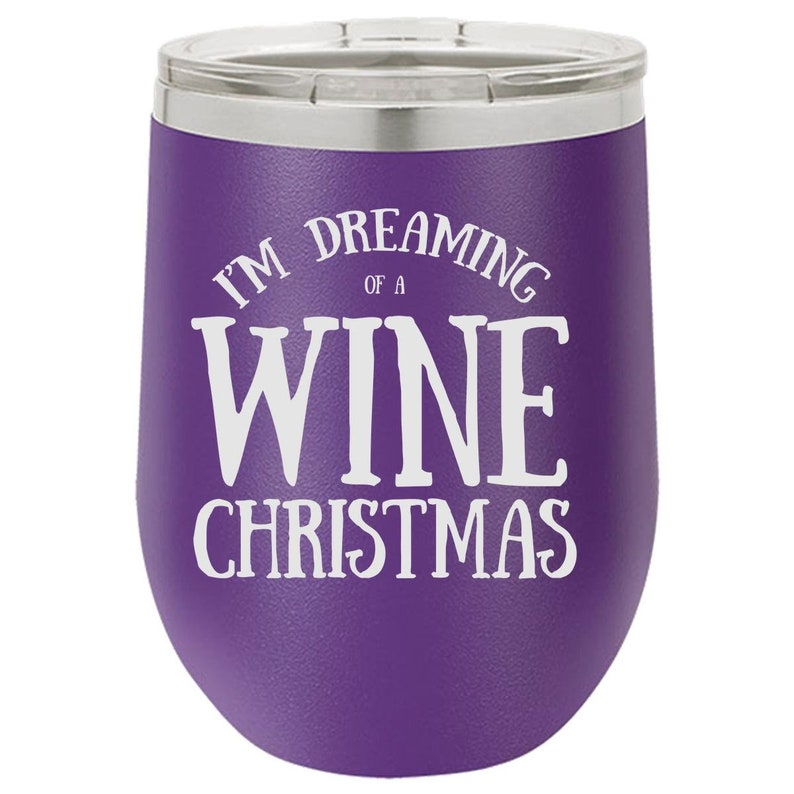 Christmas Wine Tumbler Funny Wine Tumbler Engraved Wine Cup image 0