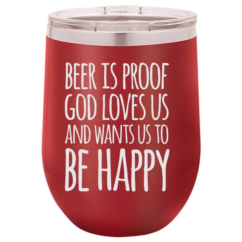 God Loves Us Wine Tumbler Funny Wine Tumbler Engraved Wine image 0