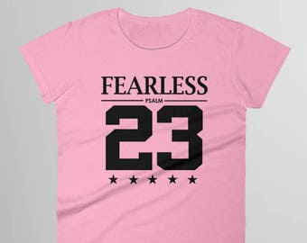 bb8dd00673a4ee Fearless Psalm 23 Shirt - Womens Christian T Shirts - Religious Shirts for  Women - Scripture Shirt - Religious Shirts - Fearless Shirt