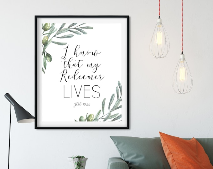 I know that my Redeemer Lives, Job 19 25, Easter Wall Art,  Bible Verse Prints, Olive Wreath, Scripture Prints, OL-1
