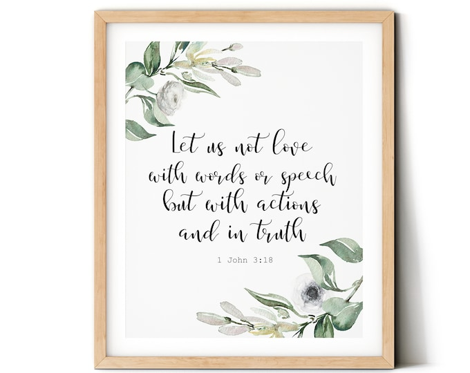 Bible Verse Prints, 1 John 3 18, Let us not love with words or speech, Olive Wreath, OL-1