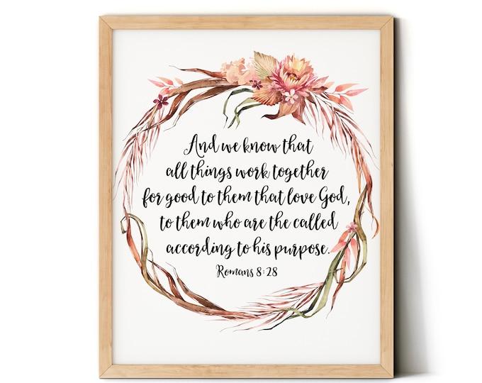 Bible Verse Prints, Romans 8 28, Prinable Scripture Prints. SA-1