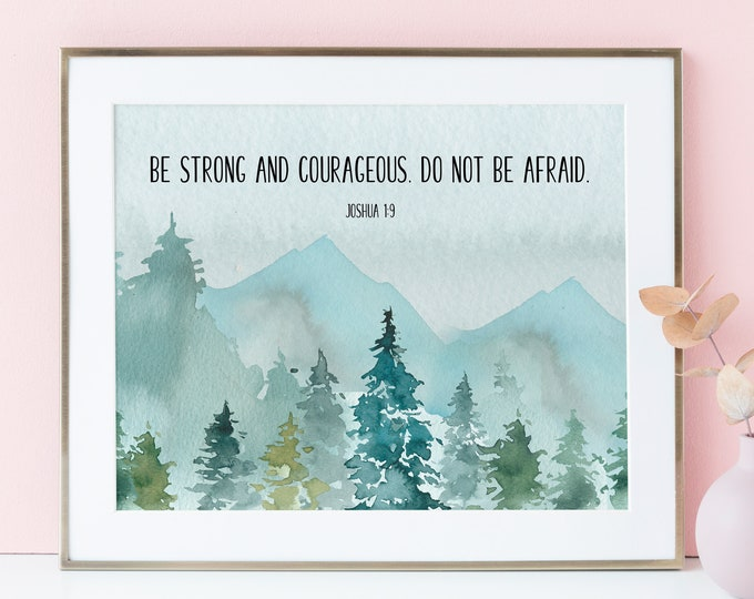 Joshua 1 9, Large Bible Verse Wall Art, Be strong and courageous Dorm wall art Scripture Prints,