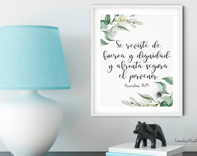 Bible Verse Print, Proverbs 31 25, Spanish Bible Verse, OL-1