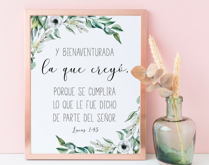 Spanish Wall Art, Blessed is she, Scripture Prints, Bible Quote Prints, Luke 1 45