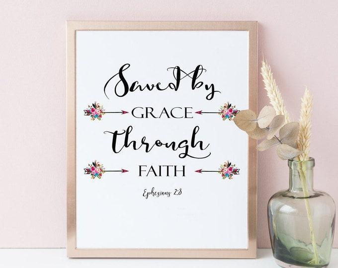 Saved by Grace, Ephesians 2 8, Bible Verse Prints, Arrows Wall Decor Printable