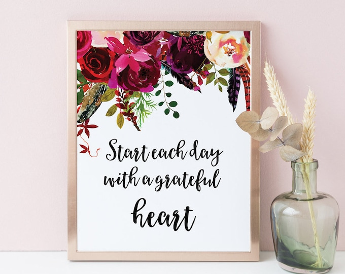 Start Each Day With a Grateful Heart Inspirational Quote Wall Art Print Gratitude Print Gratitude Sign PRINTABLE Motivational Print Burgundy