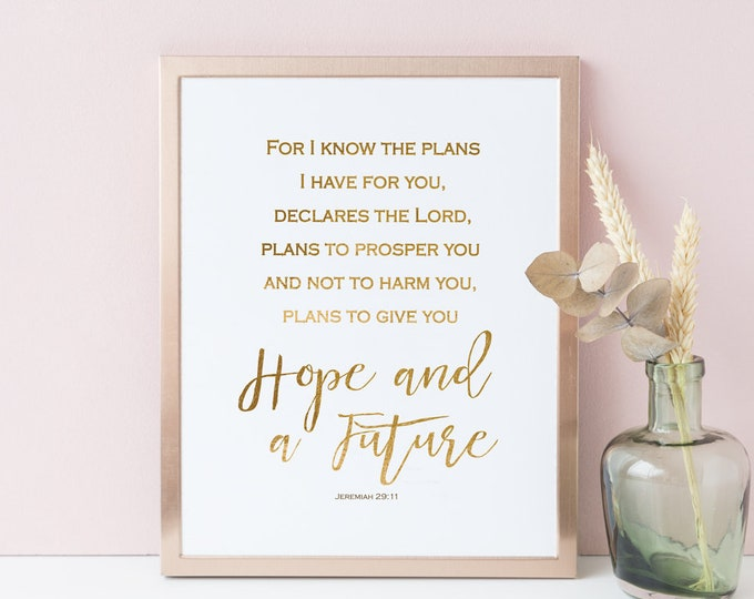 Bible Verse Print, For I know the plans I have for you, Jeremiah 29 11, Baptism Sign,