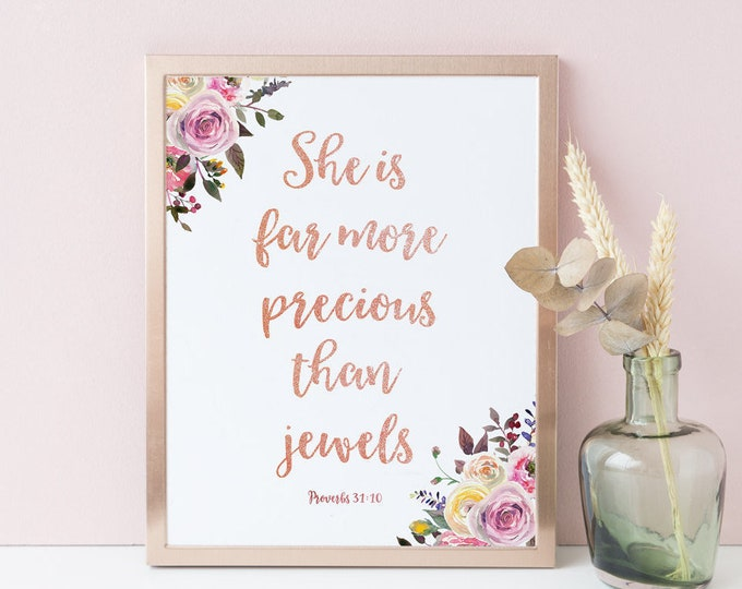 Rose Gold Decor Printable Nursery Wall Art Print Proverbs 31:10 She Is Far More Precious Than Jewels
