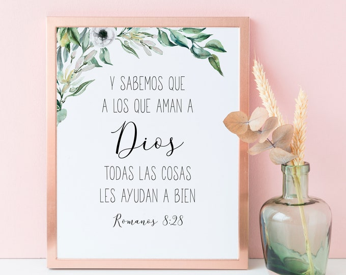 Spanish Bible Verse Prints, Romans 8 28, Printable Scripture Prints OL-1
