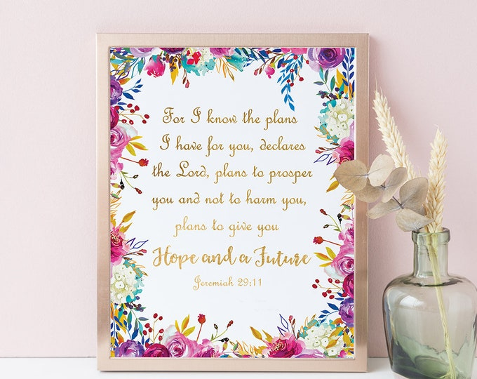For I know the plans I have For you Jeremiah 29 11 Bible Verse Prints