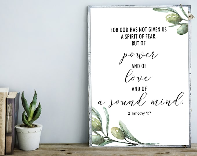 Bible Verse Print, 2 Timothy 1 7, For God has not given us a spirit of fear, olive wreath OL-1