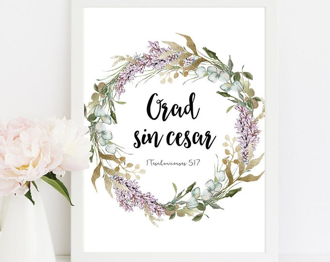 Spanish bible Verse, Spanish Prints, 1 Thessalonians 5 17,  Pray without ceasing RG-1