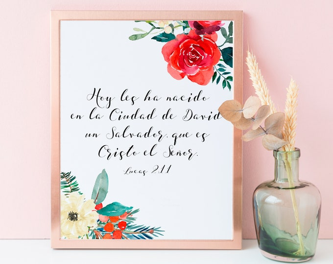 Spanish Print, Luke 2 11 Print, Bible Verse Prints, For unto you is born this day,