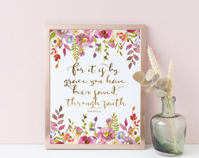 Saved By Grace through faith, Bible Verse Prints, Ephesians 2 8, Christian Wall Art Printable