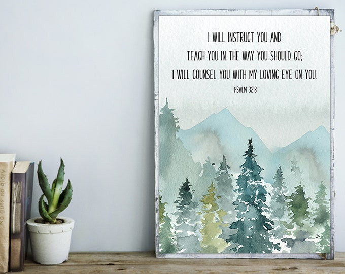 Bible Verse Prints, Psalm 32 8, Christian Wall art, I Will Instruct You, Bible Quote Print
